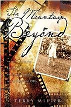 The Mountain Beyond: Memoir of a Young Boy…