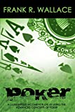 Wallace, Frank R.: Poker: A Guaranteed Income for Life by Using the Advanced Concepts of Poker