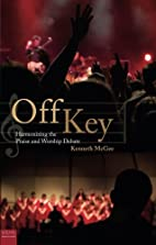Off Key by Kenneth McGee