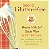 Mary Brown: Going Gluten-Free
