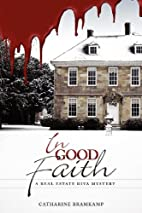 In Good Faith by Catharine Bramkamp