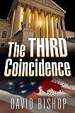 Bishop, David: The Third Coincidence