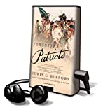 Burrows, Edwin G.: Forgotten Patriots: The Untold Story of American Prisoners During the Revolutionary War [With Headphones] (Playaway Adult Nonfiction)