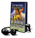 McCaffrey, Todd J.: Dragonheart [With Earbuds] (Playaway Adult Fiction)