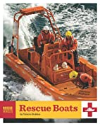 Rescue Boats (Rescue Vehicles) by Valerie…