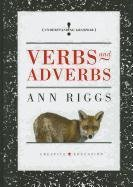 Verbs and Adverbs (Understanding Grammar) by…