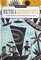 Writing a Research Paper (Classroom How-to)…