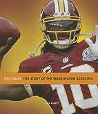 The Story of the Washington Redskins (NFL…