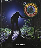 Bigfoot (Enduring Mysteries) by Ken Karst
