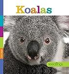 Koalas (Seedlings) by Kate Riggs