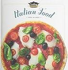 Italian food by Sara Gilbert