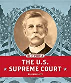 The U.S. Supreme Court (By the People) by…