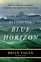 Beyond the Blue Horizon: How the Earliest…