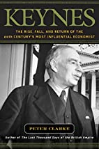 Keynes: The Rise, Fall, and Return of the…