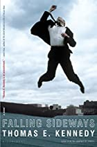 Falling Sideways: A Novel by Thomas E.…