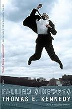 Falling Sideways: A Novel by Thomas E.…