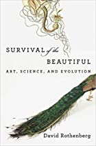 Survival of the Beautiful: Art, Science, and…