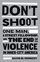 Don't Shoot: One Man, A Street…