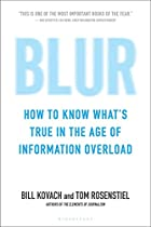 Blur: How to Know What's True in the Age of…