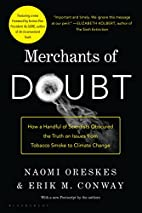 Merchants of Doubt: How a Handful of…