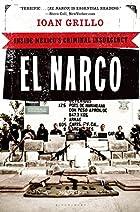 El Narco: Inside Mexico's Criminal…