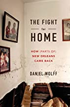The Fight for Home: How (Parts of) New…
