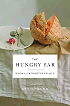 The Hungry Ear: Poems of Food and Drink by…