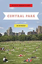 Central Park: An Anthology by Andrew Blauner