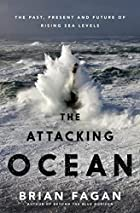 The attacking ocean : the past, present, and…