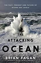 The Attacking Ocean: The Past, Present, and…