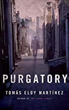 Purgatory by Tomás Eloy…