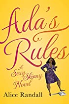 Ada's Rules: A Sexy Skinny Novel by…