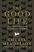 The Good Life: The Moral Individual in an…
