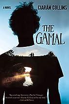 The Gamal: A Novel by Ciarán Collins