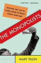 The Monopolists: Obsession, Fury, and the…