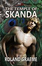 The Temple of Skanda by Roland Graeme