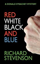Red White Black and Blue: A Donald Strachey…