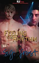 Feeling the Rhythm by S.J. Frost