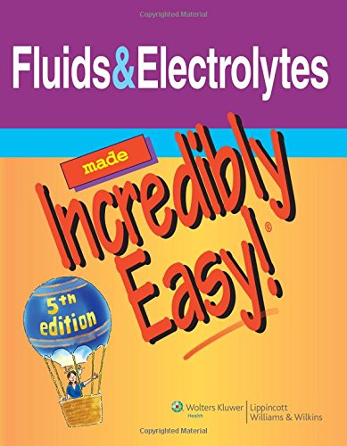 fluids-electrolytes-made-incredibly-easy-incredibly-easy-series