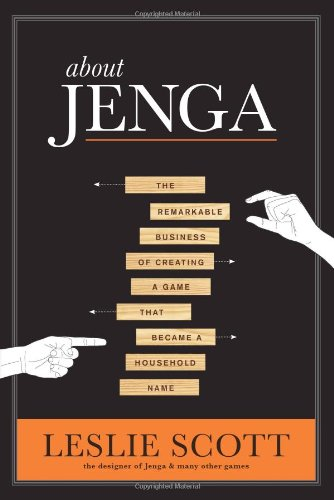 about-jenga-the-remarkable-business-of-creating-a-game-that-became-a-household-name