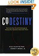CoDestiny: Overcome Your Growth Challenges by Helping Your Customers Overcome Theirs