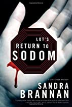 Lot's Return to Sodom: A Liv Bergen Mystery…