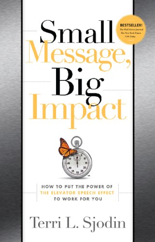 small-message-big-impact-how-to-put-the-power-of-the-elevator-speech-effect-to-work-for-you