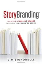 StoryBranding: Creating Stand-Out Brands…