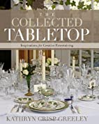The Collected Tabletop: Inspirations for…