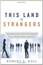 This Land of Strangers: The Relationship…