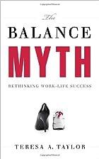 The Balance Myth: Rethinking Work-Life…