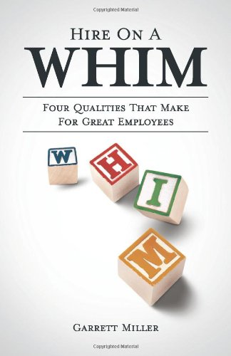 hire-on-a-whim-the-four-qualities-that-make-for-great-employees