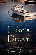 Luke's Dream by Brian Daniels