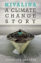 Kivalina: A Climate Change Story by…